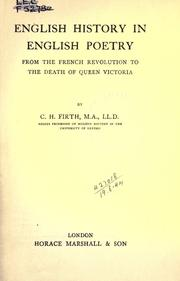 Cover of: English history in English poetry, from the French revolution to the death of Queen Victoria. | Firth, C. H.
