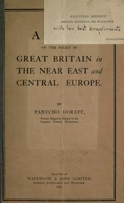 Cover of: A view on the policy of Great Britain in the Near East and central Europe