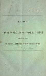 Review of the veto message of President Pierce of Feb. 17, 1855 by Causten, James H.