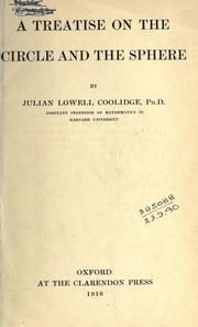 Cover of: A treatise on the circle and the sphere. by Coolidge, Julian Lowell