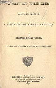 Cover of: Words and their uses, past and present by Richard Grant White