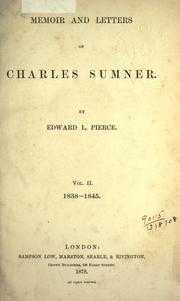 Memoir and letters of Charles Sumner by Edward Lillie Pierce