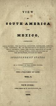 A view of South America and Mexico by John M. Niles