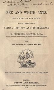 Cover of: The bee and white ants, their manners and habits