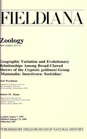 Cover of: Geographic variation and evolutionary relationships among broad-clawed shrews of the Cryptotis goldmani-group (Mammalia, Insectivora, Soricidae)