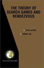 Cover of: The Theory of Search Games and Rendezvous (International Series in Operations Research & Management Science) | Steve Alpern