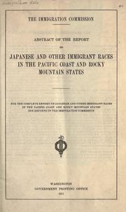Cover of: Abstract of the report on Japanese and other immigrant races in the Pacific Coast and Rocky Mountain states