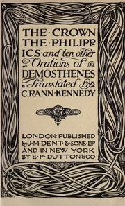 Cover of: The crown: the Philippics and ten other orations of Demosthenes.