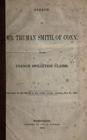 Cover of: Speech of Mr. Truman Smith of Conn. on the French spoliation claims