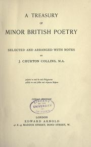 Cover of: A treasury of minor British poetry selected and arranged with notes ..