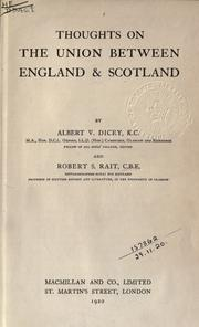 Thoughts on the union between England & Scotland by Albert Venn Dicey