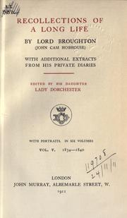 Cover of: Recollections of a long life, with additional extracts from his private diaries