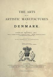 Cover of: The arts and the artistic manufactures of Denmark