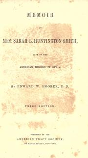 Cover of: Memoir of Mrs. Sarah L. Huntington Smith