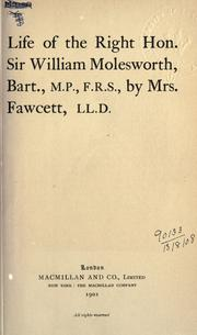 Cover of: Life of the Right Hon. Sir William Molesworth, bart