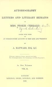 Cover of: Autobiography, letters and literary remains of Mrs. Piozzi (Thrale)