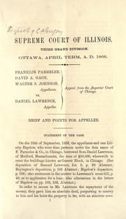Cover of: Supreme Court of Illinois, Third Grand Division, Ottawa, April term, A.D. 1866, Franklin Parmelee, David A. Gage, Walter S. Johnson, appellants, vs. Daniel Lawrence, appellee