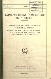 Indirect benefits of sugar-beet culture. Letter from and data prepared by Truman Garrett Palmer