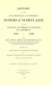 History of the Evangelical Lutheran Synod of Maryland of the United Lutheran church in America, 1820-1920