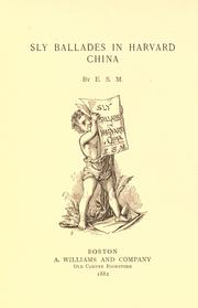 Cover of: Sly ballades in Harvard China