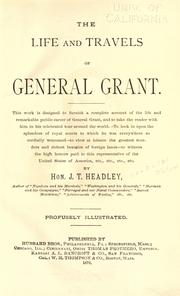 Cover of: The life and travels of General Grant ..