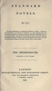 Cover of: The Heidenmauer (The heathens' wall); or the Benedictines