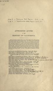 Cover of: Authorities quoted in the History of California