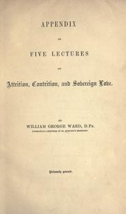 Cover of: Appendix to five lectures on attrition, contrition, and sovereign love