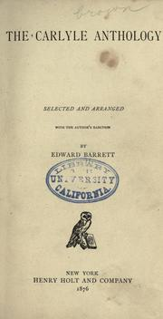 Cover of: The  Carlyle anthology: selected and arranged with the author's sanction
