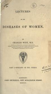 Cover of: Lectures on the diseases of women