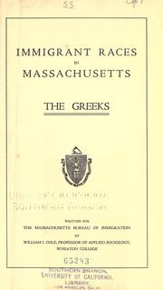 Cover of: Immigrant races in Massachusetts: the Greeks
