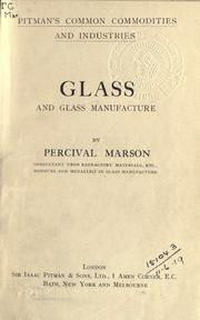 Glass and glass manufacture by Percival Marson