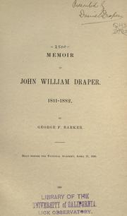 Cover of: Memoir of John William Draper. 1811-1882
