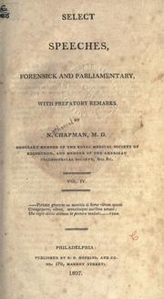 Cover of: Select speeches, forensick and parliamentary, with prefatory remarks