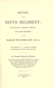 "Cover of: History of the Ninth regiment, Connecticut volunteer infantry, ""The Irish regiment,"" in the war of the rebellion, 1861-65. by Thomas Hamilton Murray"