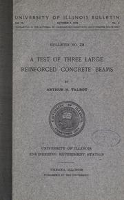 Cover of: A test of three large reinforced concrete beams
