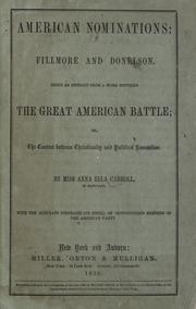 Cover of: American nominations: Fillmore and Donelson