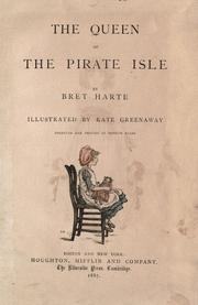 Cover of: The queen of the Pirate Isle | Bret Harte