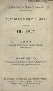 Cover of: What Christianity teaches respecting the body