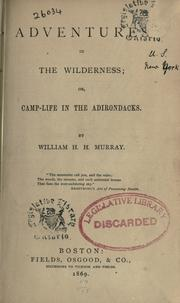 Cover of: Adventures in the wilderness, or, Camp-life in the Adirondacks