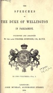 Cover of: Speeches in Parliament: Collected and arranged by Colonel Gurwood.