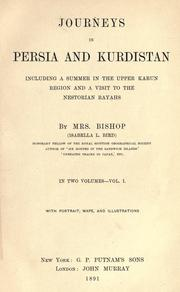 Journeys in Persia and Kurdistan by Isabella L. Bird