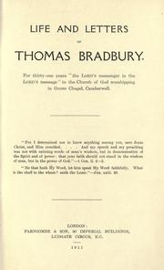 Cover of: Life and letters of Thomas Bradbury