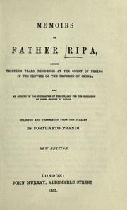 Cover of: Memoirs of Father Ripa during thirteen years' residence at the court of Peking in the service of the Emperor of China | Ripa, Matteo.