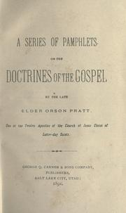 Cover of: A series of pamphlets on the doctrines of the gospel | Orson Pratt, Sr.