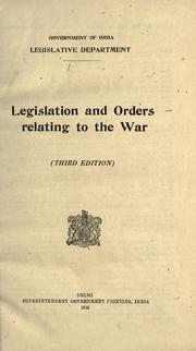 Cover of: ... Legislation and orders relating to the war ..