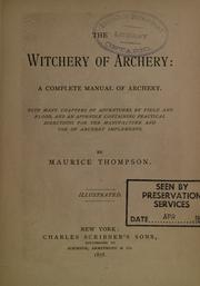 Cover of: The witchery of archery