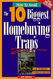 Cover of: How to avoid the 10 biggest home-buying traps