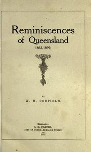Cover of: Reminiscences of Queensland, 1862-1899 | Corfield, W. H.