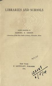 Libraries and schools by Samuel Swett Green